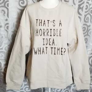 NWT That's a horrible idea, what time?